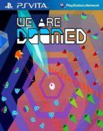 We Are Doomed (NoNpDrm) [EUR] PSVITA [Multi-Español]